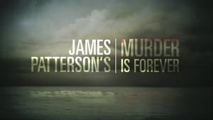 James Patterson's Murder is Forever kép