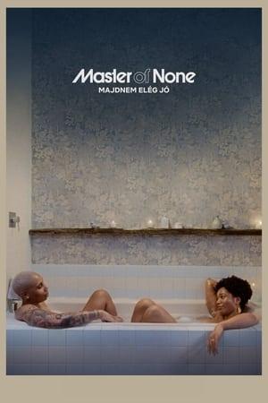 Master of None – Majdnem elég jó