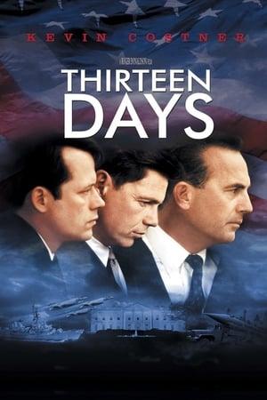 Tizenhárom nap - Az idegháború poszter