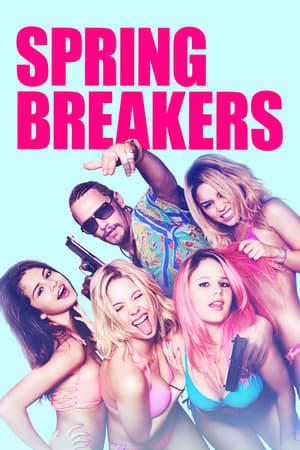 Spring Breakers - Csajok szabadon