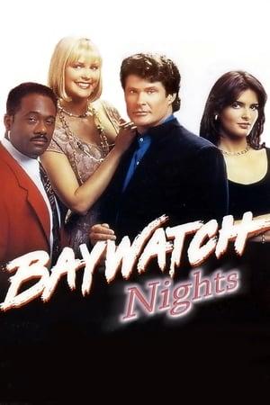 Baywatch - Forró éjszakák (Baywatch - A rémület éjszakái)