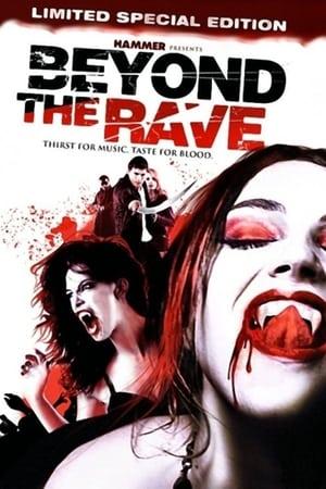 Beyond the Rave