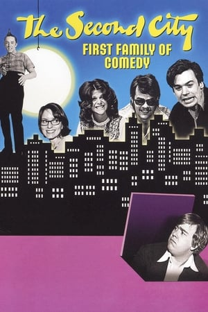 Second City: First Family of Comedy