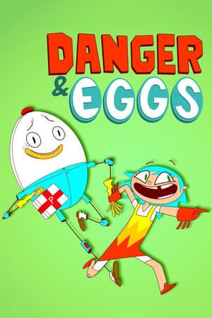 Danger & Eggs poszter