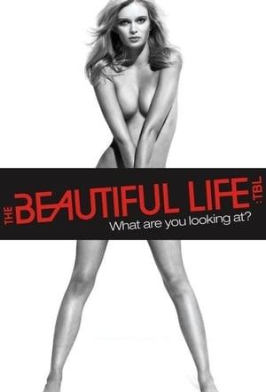 The Beautiful Life: TBL poszter