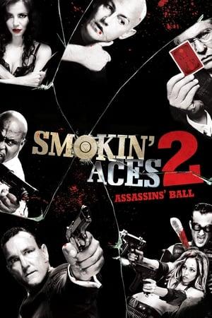Füstölgő ászok 2: Bérgyilkosok bálja
