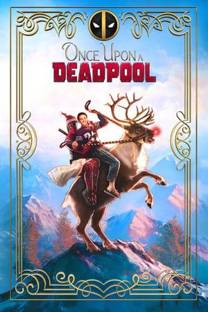 Volt egyszer egy Deadpool