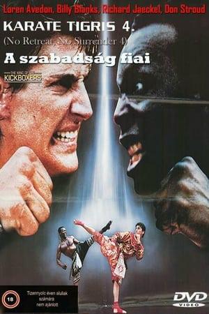Karate tigris 4. - A szabadság fiai