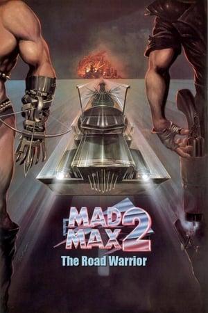 Mad Max 2. - Az országúti harcos poszter
