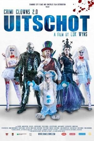 Crimi Clowns 2.0: Uitschot poszter