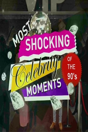 The 90s the Most Shocking Celebrity Moments
