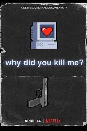 Miért öltetek meg?