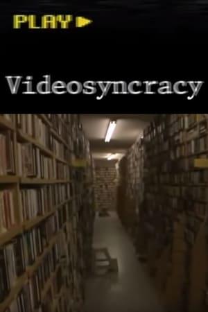 Videosyncracy