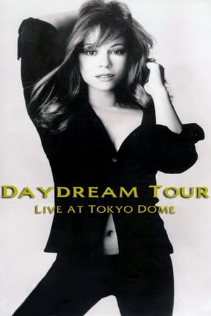 Mariah Carey: Daydream Tour - Live at the Tokyo Dome