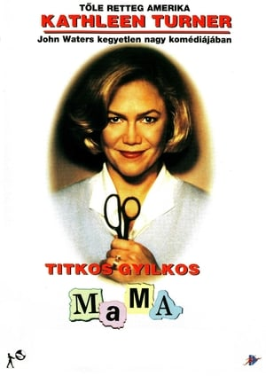 Titkos gyilkos mama