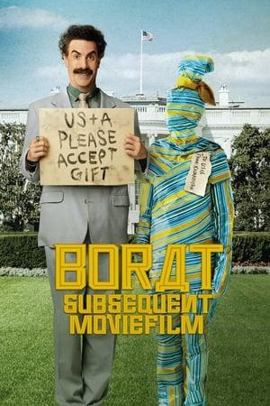 Borat utólagos mozifilm: Produkciós kenőpénz szállítása az amerikai rezsimnek a Kazahsztán egyszeri dicsőséges nemzetének hasznára