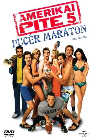 Amerikai pite 5. - Pucér maraton