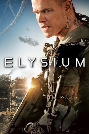 Elysium - Zárt világ poszter