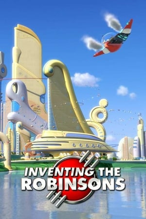 Inventing the Robinsons: The Making of 'Meet the Robinsons'
