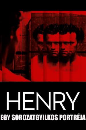 Henry - egy sorozatgyilkos portréja