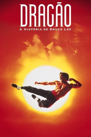 A Sárkány - Bruce Lee élete poszter