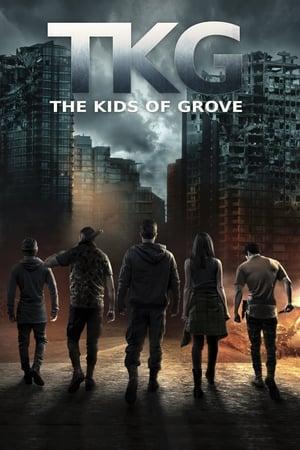 TKG: The Kids of Grove poszter
