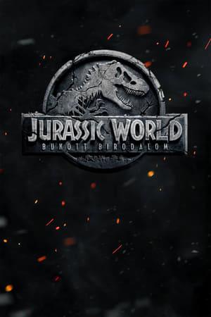 Jurassic World: Bukott birodalom