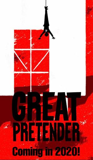 GREAT PRETENDER poszter