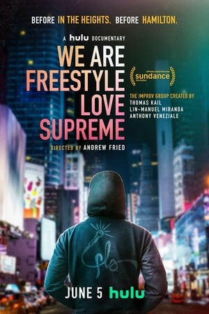 We Are Freestyle Love Supreme poszter
