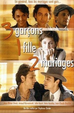 3 garçons, 1 fille, 2 mariages