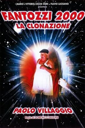 Fantozzi 2000 - A Klónozás