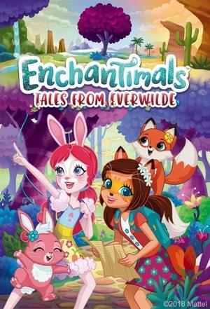 Enchantimals: Mesék az erdő mélyéről