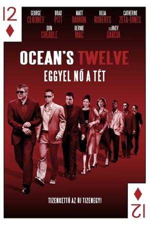 Ocean's Twelve - Eggyel nő a tét