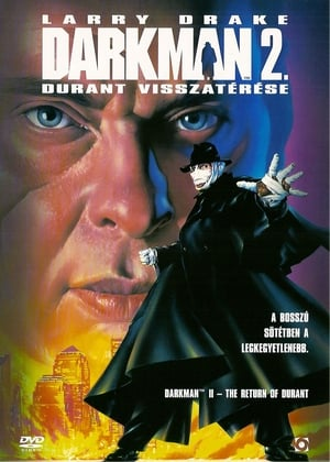 Darkman 2. - Durant visszatérése
