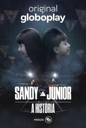 Sandy & Junior: A História poszter