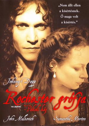 Rochester grófja - Pokoli kéj