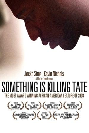 Something Is Killing Tate