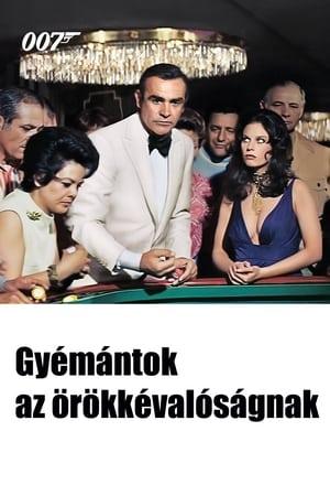 007 - Gyémántok az örökkévalóságnak