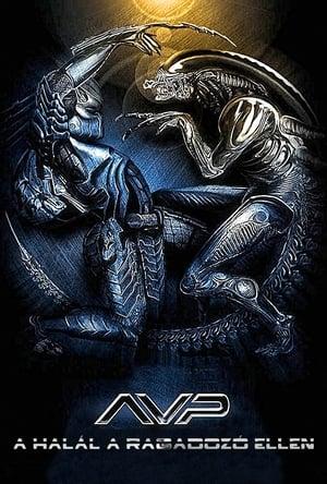 Alien vs. Predator - A Halál a Ragadozó ellen