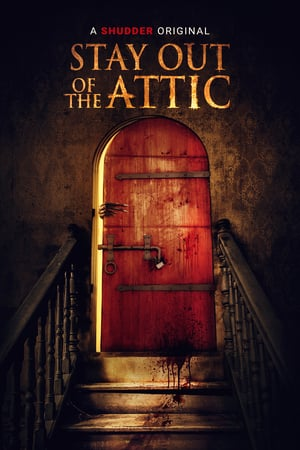 Stay Out of the Attic poszter