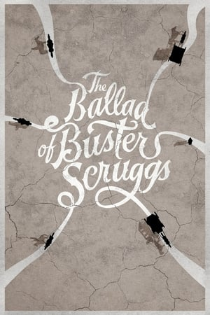 Buster Scruggs balladája poszter