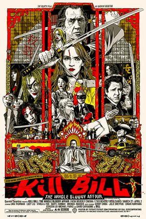 Kill Bill: The Whole Bloody Affair poszter