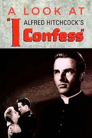 Hitchcock's Confession: A Look at I Confess