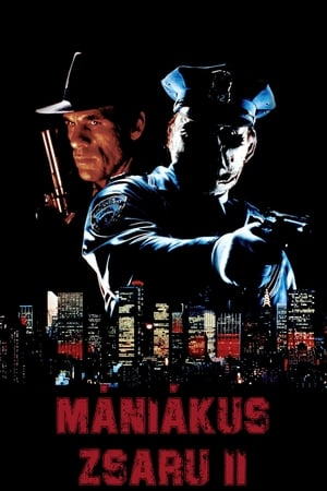 Mániákus zsaru 2