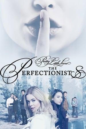 Hazug csajok társasága: A perfekcionisták