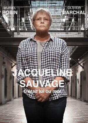 Jacqueline Sauvage : C'était lui ou moi poszter
