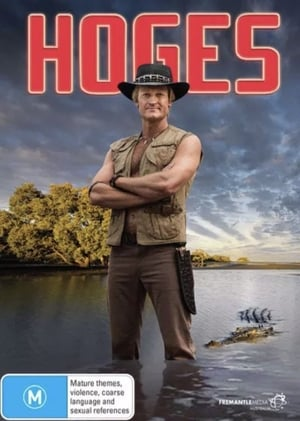 Hoges: The Paul Hogan Story
