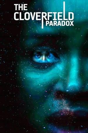 A Cloverfield Paradoxon poszter