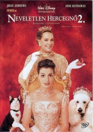 Neveletlen hercegnő 2.: Eljegyzés a kastélyban