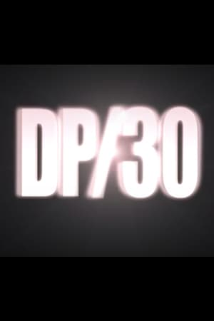 DP/30: Conversations About Movies